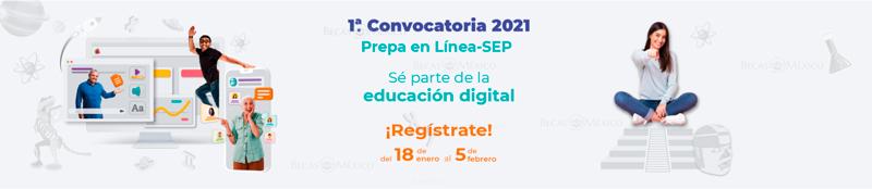 1ra Convocatoria Prepa en Línea SEP 2021
